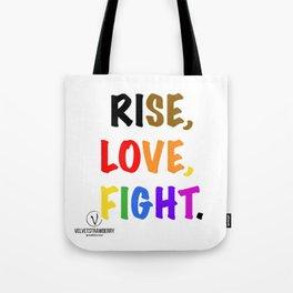 Rise, Love, Fight. Tote Bag