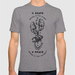 o death, where is thy sting? T-shirt