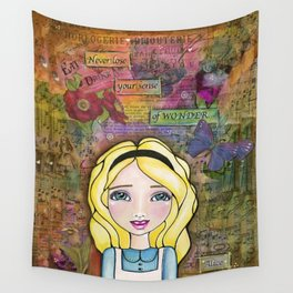 Alice in Wonderland ~ Never Lose Your Sense of Wonder Wall Tapestry