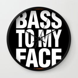 Bass To My Face (orange/white) Wall Clock