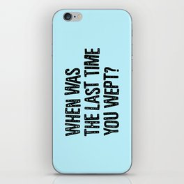 Your Last Weep iPhone Skin