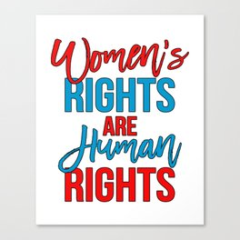 Women's rights are human rights Red Blue, Women's marches Canvas Print