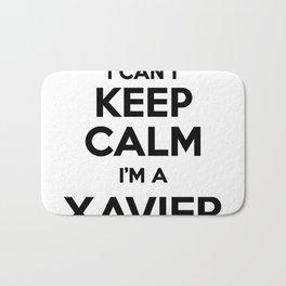 I cant keep calm I am a XAVIER Bath Mat