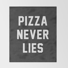 Pizza Never Lies Throw Blanket