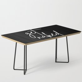 Get Naked - White Typography Coffee Table