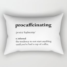 Procaffeinating Black and White Dictionary Definition Meme wake up bedroom poster Rectangular Pillow