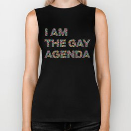 I Am The Gay Agenda Biker Tank
