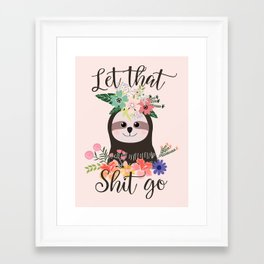 SLOTH ADVICE (pink) - LET THAT SHIT GO Framed Art Print