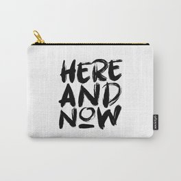 Here and Now Black Carry-All Pouch