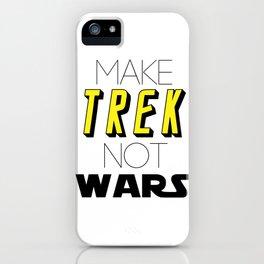 Trek Not Wars iPhone Case