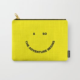 & So the Adventure Begins Carry-All Pouch
