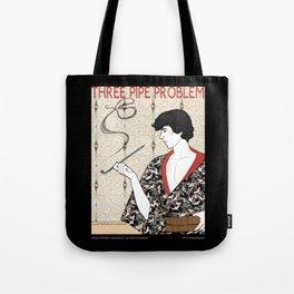 Three Pipe Problem Tote Bag