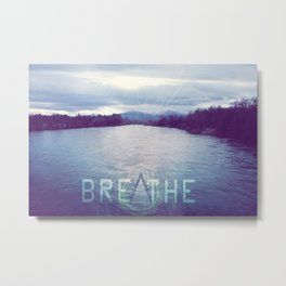 Breathe in the Beauty of Nature Metal Print