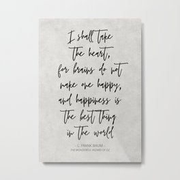 Classic Quote from Tin Man Metal Print