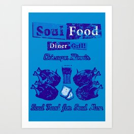 Soul Food for Soul Men Art Print
