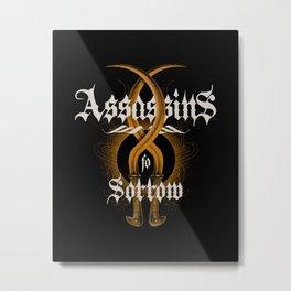 Assassins of Sorrow Metal Print