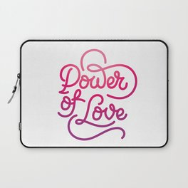 Power of Love hand made lettering motivational quote in original calligraphic style Laptop Sleeve