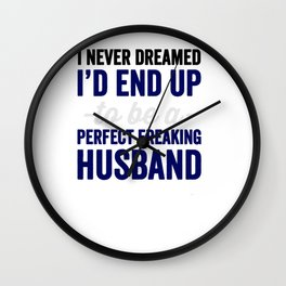 freaking husband Wall Clock