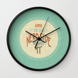 Come to the Nerd Side Wall Clock
