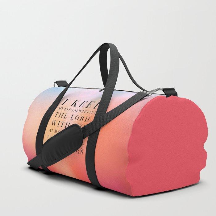 Psalm 16:8 Bible Quote Duffle Bag