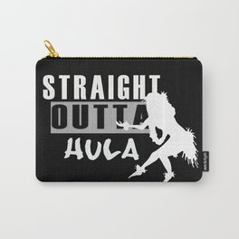 Straight outta hula funny hula dancer black and white Carry-All Pouch