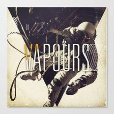 Vapours Canvas Print