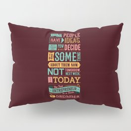 Lab No. 4 A Lot Of People Have Ideas Nolan Bushnell Motivational Quotes Pillow Sham