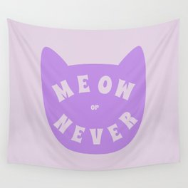 Meow or never Wall Tapestry
