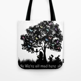 We're All Mad Here III - Alice In Wonderland Silhouette Art Tote Bag