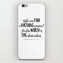 Proverbs 31:10 - Bible Verse iPhone Skin