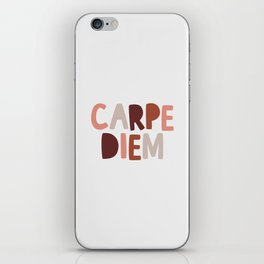 Carpe Diem Sieze the Day iPhone Skin