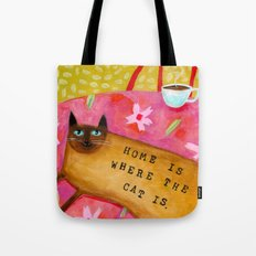 Siamese Cat HOME IS WHERE THE CAT IS Tote Bag