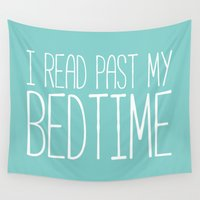 bookworm Wall Tapestries featuring I read past my bedtime. by bookwormboutique