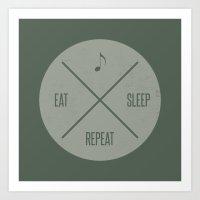EAT.MUSIC.SLEEP.REPEAT Art Print
