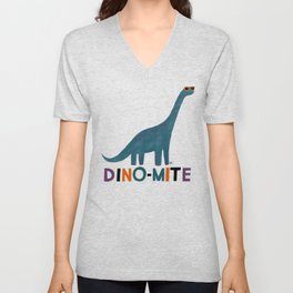 You're Dino-mite! Dinosaur Unisex V-Neck