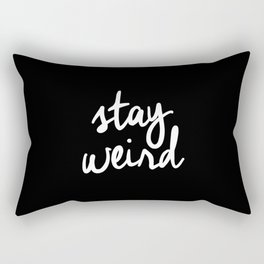 Stay Weird lol black and white typography poster black-white design home decor bedroom wall art Rectangular Pillow