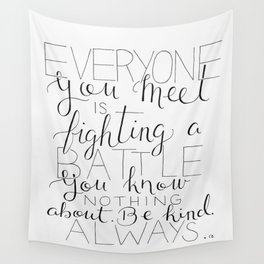 Be Kind Always Wall Tapestry