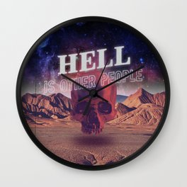 Hell is other people. Wall Clock