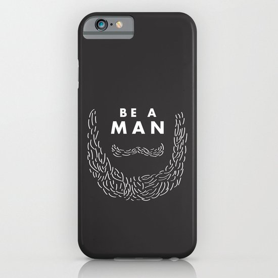 Be A Man iPhone & iPod Case