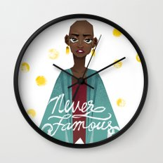 Never Famous Wall Clock