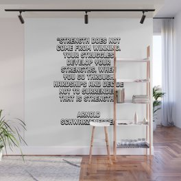 Your struggles develop your strengths Wall Mural