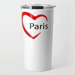 Paris. I love my favorite city. Travel Mug