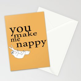 You make me nappy Stationery Cards