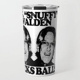 """W.G. """"Snuffy"""" Walden Rocks Balls Travel Mug"""