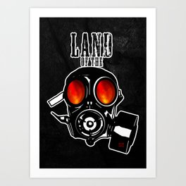 Land of the Gas Mask Art Print