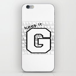 Keep It G iPhone Skin