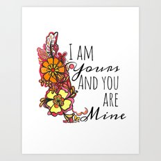 Yours Art Print