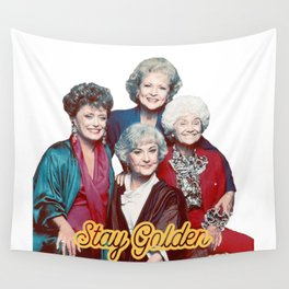 The Golden Girls - Stay Golden Wall Tapestry