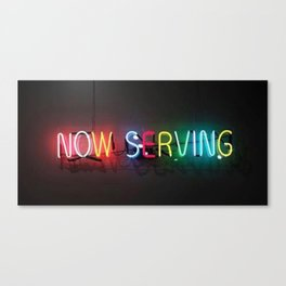 Now Serving Canvas Print