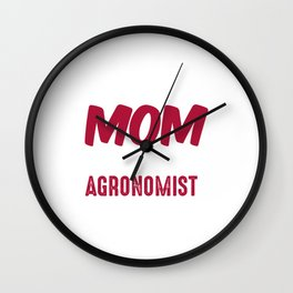 Best Kind Of Mom Raises An Agronomist Wall Clock